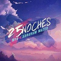 Mya, Abraham Mateo – 25 NOCHES