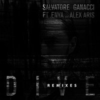 Salvatore Ganacci – Dive (feat. Enya and Alex Aris) [The Remixes]