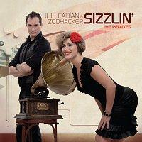 Juli Fabian & Zoohacker – Sizzlin' The Remixes
