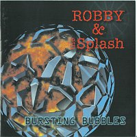 Robby & Splash – Bursting Bubbles