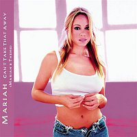 Mariah Carey – Can't Take That Away