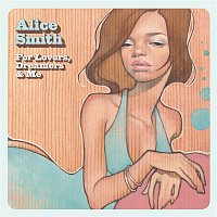 Alice Smith – For Lovers, Dreamers & Me