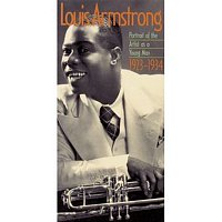 Louis Armstrong – Louis Armstrong: Portrait Of The Artist As A Young Man 1923-1934