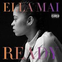 Ella Mai – READY