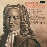 George Guest, Felicity Palmer, Alfreda Hodgson, The Argo Chamber Orchestra – Pergolesi: Stabat Mater