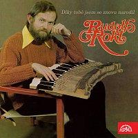 Rudolf Rokl – Díky tobě jsem se znovu narodil