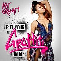 Kat Graham – Put Your Graffiti On Me