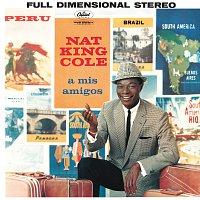 Nat King Cole – A Mis Amigos