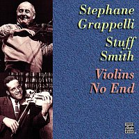 Stéphane Grappelli, Stuff Smith – Violins No End