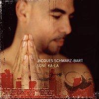 Jacques Schwarz-Bart – Soné Ka-La