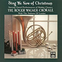 Roger Wagner Chorale, Sinfonia Of London – Sing We Now Of Christmas: String Choral Performances Of Holiday Classics