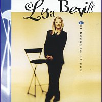 Lisa Bevill – All Because Of You