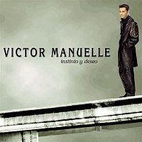 Victor Manuelle – Instinto Y Deseo