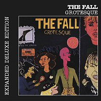 The Fall – Grotesque (After the Gramme) (Expanded Edition)