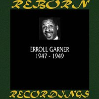 Erroll Garner – 1947-1949 (HD Remastered)