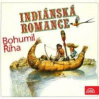 Luděk Munzar – Říha: Indiánská romance