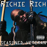 Richie Rich – Seasoned Veteran