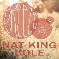 Nat King Cole – Breeze Vol. 6