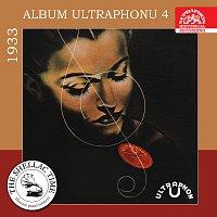 Různí interpreti – Historie psaná šelakem - Album Ultraphonu 4 - 1933