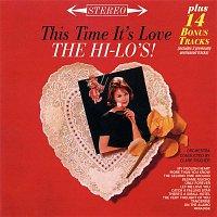 The Hi-Lo's – This Time It's Love (Bonus Track Version)