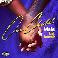 Wale – On Chill (feat. Jeremih)