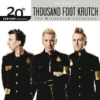 Thousand Foot Krutch – 20th Century Masters - The Millennium Collection: The Best Of Thousand Foot Krutch