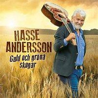 Hasse Andersson – Guld och grona skogar