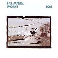 Bill Frisell – Works