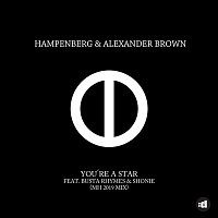 Hampenberg & Alexander Brown, Busta Rhymes & Shonie – You're A Star (MH 2019 Remix)