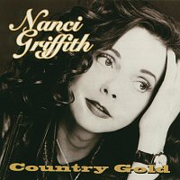 Nanci Griffith – Country Gold
