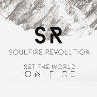 Soulfire Revolution – Set The World On Fire