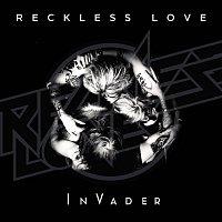 Reckless Love – InVader