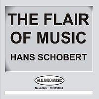 Hans Schobert – The Flair Of Music