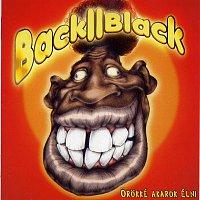 Back II Black – Orokké akarok élni