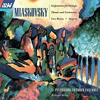 St. Petersburg Chamber Ensemble, Roland Melia – Miaskovsky: Sinfonietta for Strings; Theme and Variations; Two Pieces