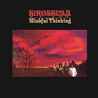 Wishful Thinking – Hiroshima