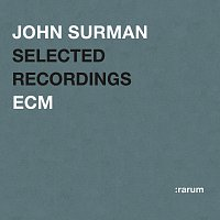 John Surman – Selected Recordings
