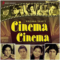 Laxmikant, Pyarelal, Anu Malik, Vanraj Bhatia & Kalyanji, Anandji – Cinema Cinema (Original Motion Picture Soundtrack)