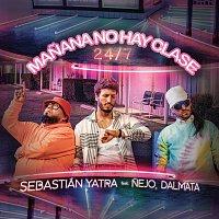 Sebastián Yatra, Nejo, Dalmata – Manana No Hay Clase (24/7)