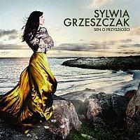 Sylwia Grzeszczak – Sen O Przyszlosci