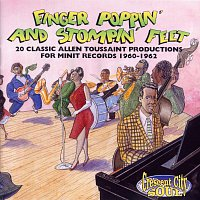 Různí interpreti – Finger Poppin' And Stompin' Feet: 20 Classic Allen Toussaint Productions For Minit Records 1960-1962