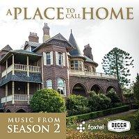 Různí interpreti – A Place To Call Home [Season 2 / Original TV Soundtrack]