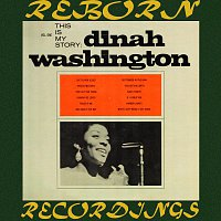 Dinah Washington – This Is My Story, Volume One (HD Remastered)