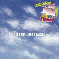 Gilbert Montagné – Liberté