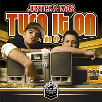 Justice, Kaos – Turn It On The EP