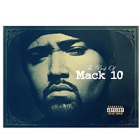 Mack 10 – Best Of Mack 10