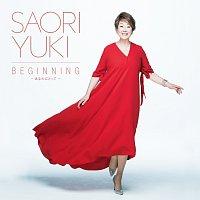 Saori Yuki – Beginning -Anatani Totte-