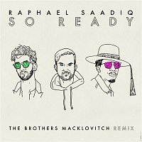 Raphael Saadiq – So Ready (The Brothers Macklovitch Remix)