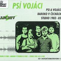 Psí vojáci – Psi a vojáci / Baroko v Čechách / Studio 1983-85