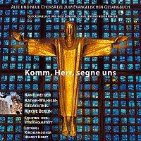 Kantorei der Kaiser-Wilhelm-Gedachtnis-Kirche Berlin, Christiane Heinke – Komm, Herr, segne uns